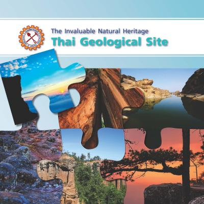 The Invaluable Natural Heritage Thai Geological Site